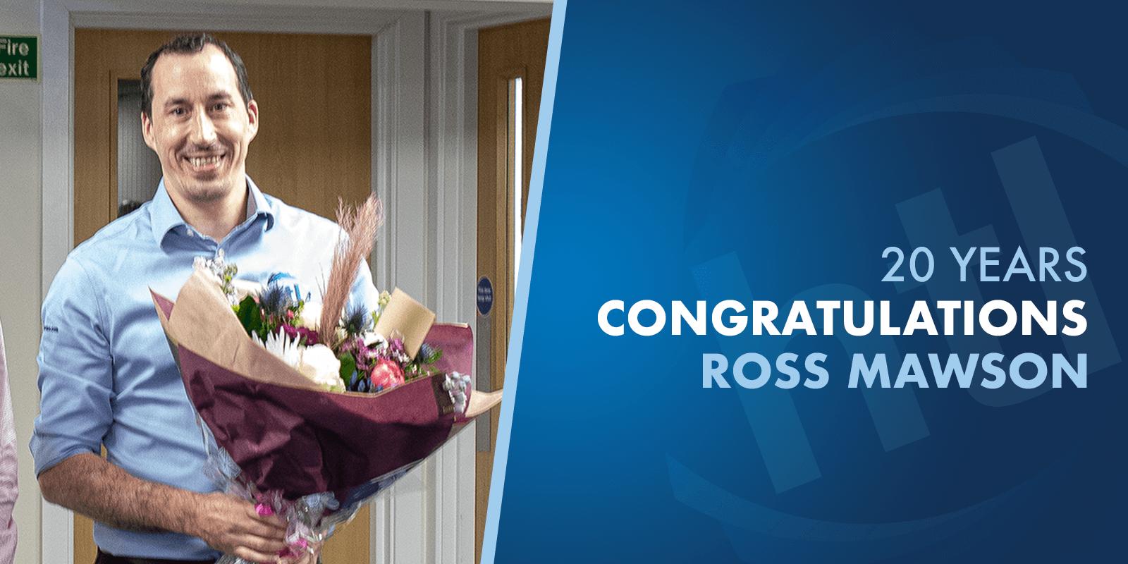 Ross Mawson 20 Years Work Anniversary