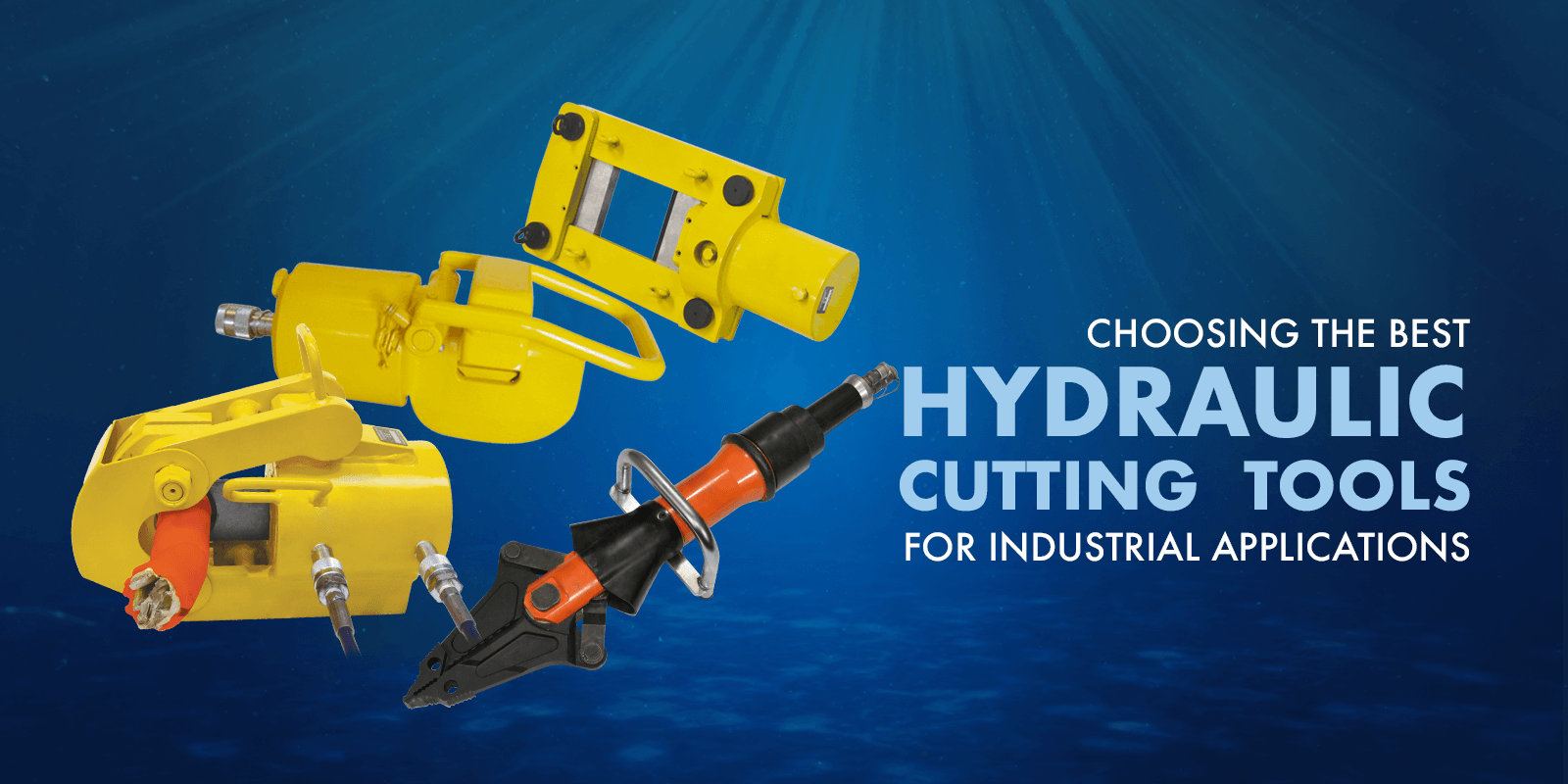Choosing the Best Hydraulic Cutting Tools for Industrial Applications